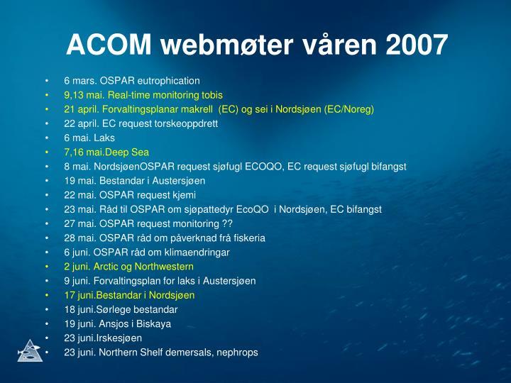 ACOM webmøter våren 2007