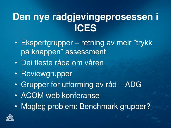 Den nye rådgjevingeprosessen i ICES