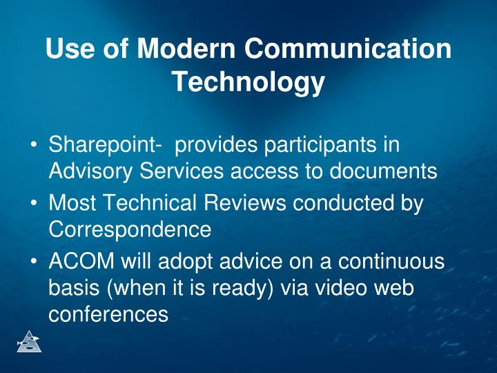 Use of Modern Communication Technology