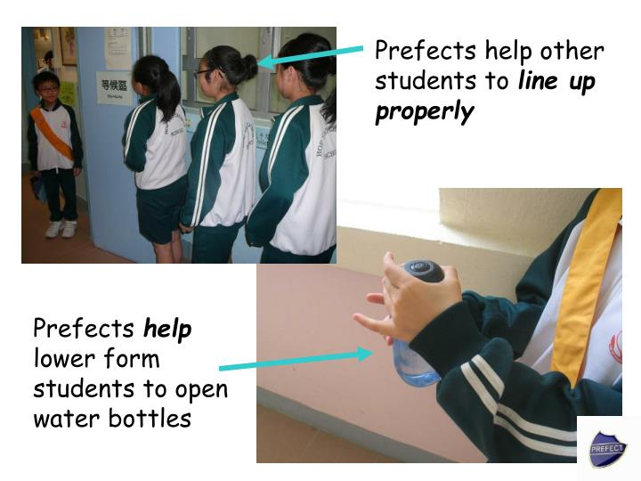 Prefects help other students to