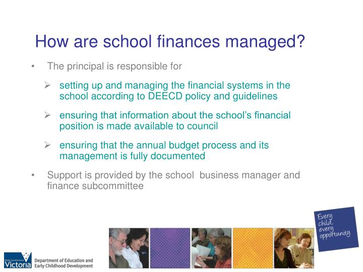 How are school finances managed?