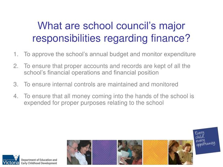 What are school council's major responsibilities regarding finance?
