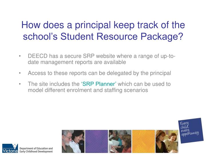 How does a principal keep track of the school's Student Resource Package?