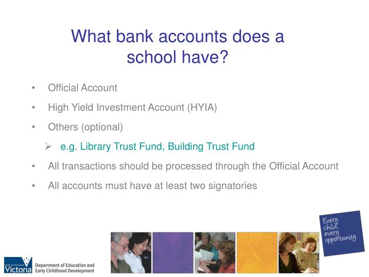 What bank accounts does a school have?