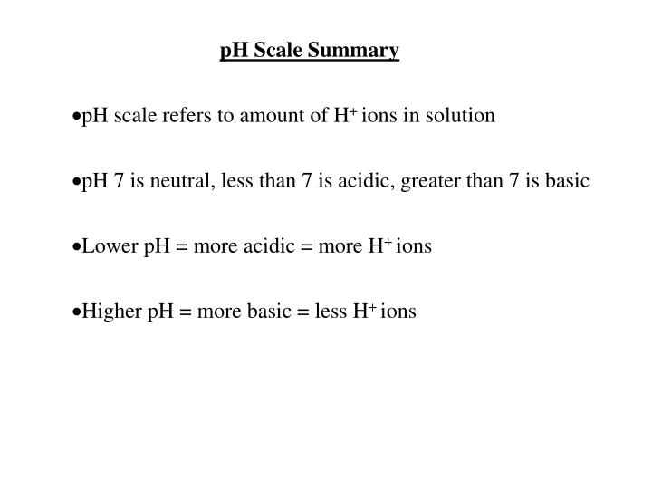 pH Scale Summary