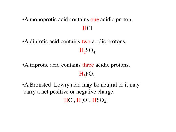 A monoprotic acid contains