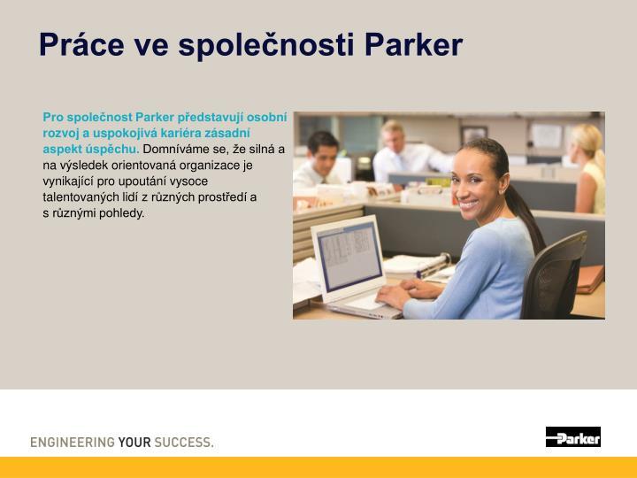 Práce ve společnosti Parker