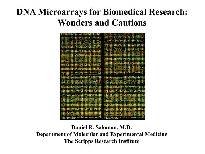 DNA Microarrays for Biomedical Research: