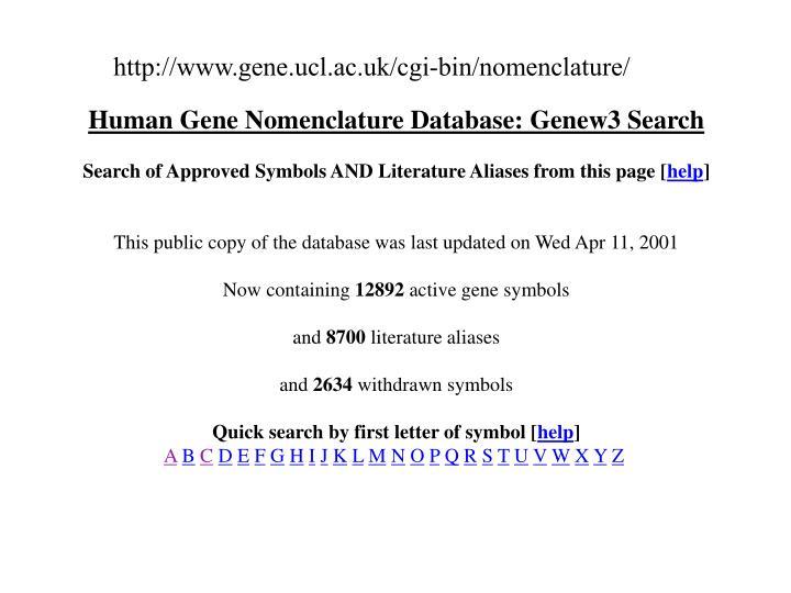 http://www.gene.ucl.ac.uk/cgi-bin/nomenclature/