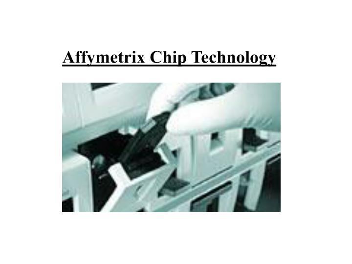 Affymetrix Chip Technology