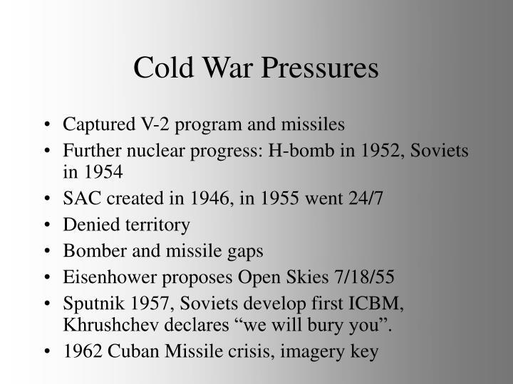Cold War Pressures