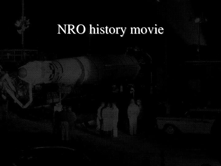 NRO history movie