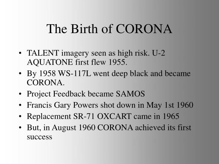 The Birth of CORONA
