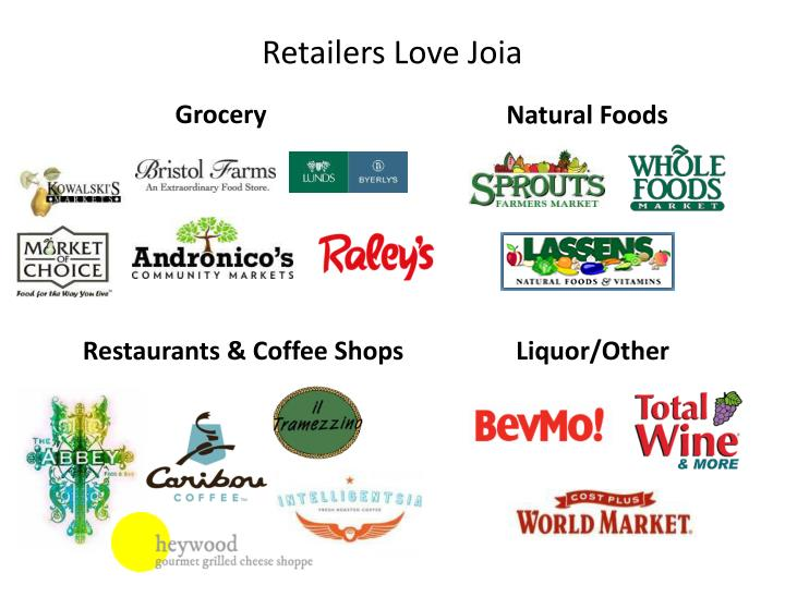 Retailers Love Joia