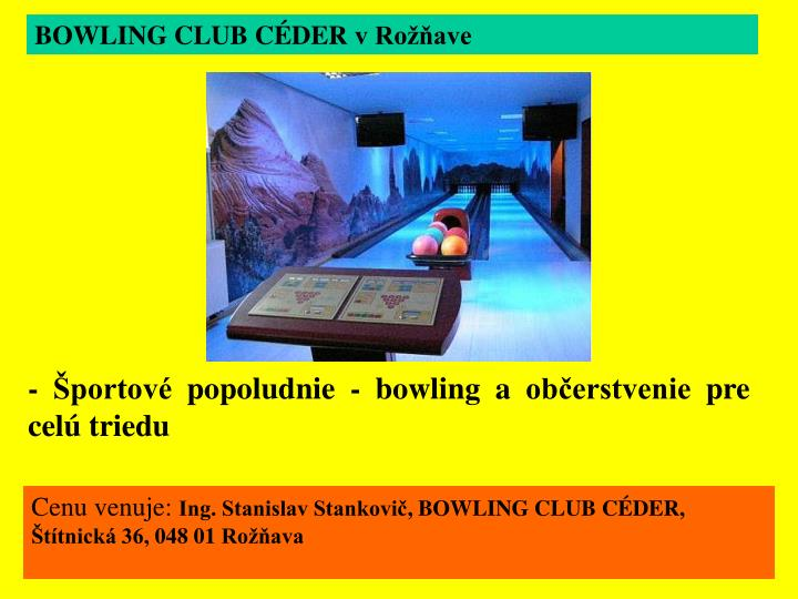 BOWLING CLUB CÉDER