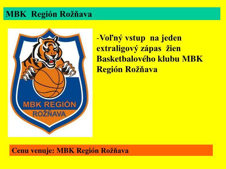 MBK  Región Rožňava