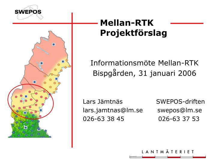 Mellan-RTK  Projektförslag
