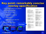 key point remarkably concise overlay specification