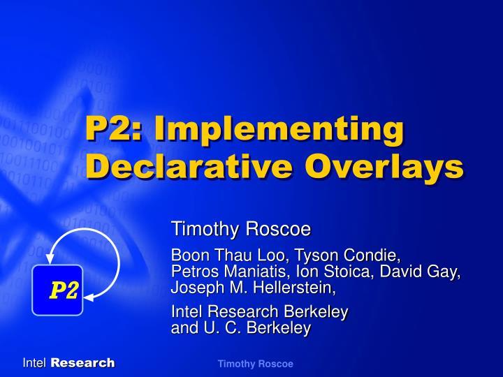 p2 implementing declarative overlays