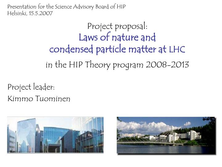 Presentation for the Science Advisory Board of HIP