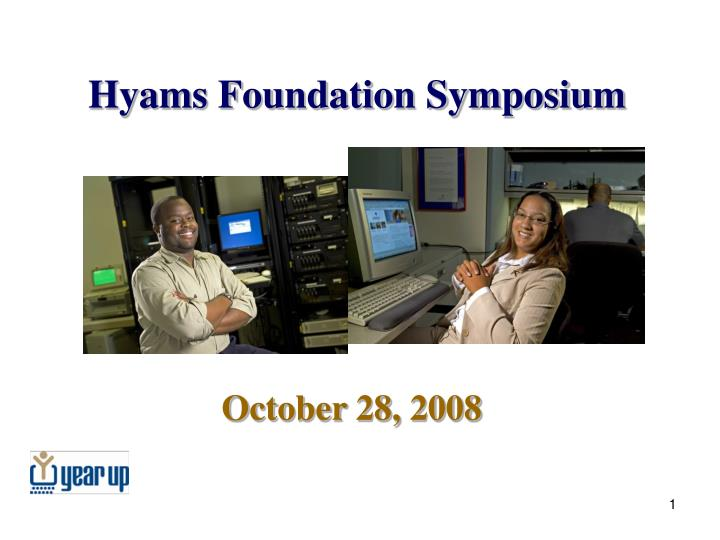 Hyams foundation symposium