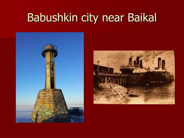 Babushkin city near Baikal