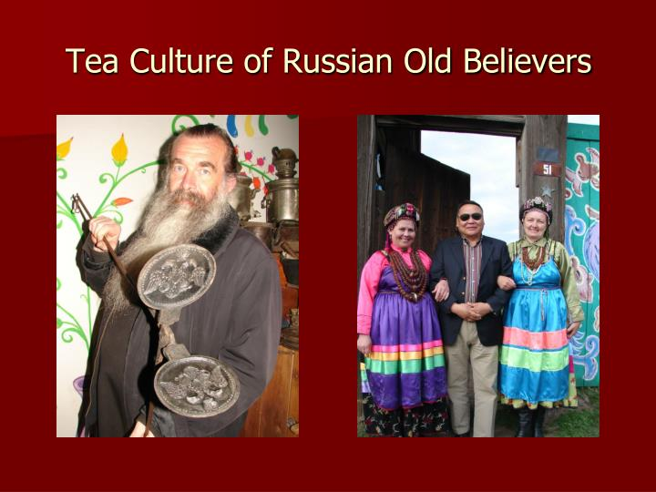 Tea Culture of Russian Old Believers