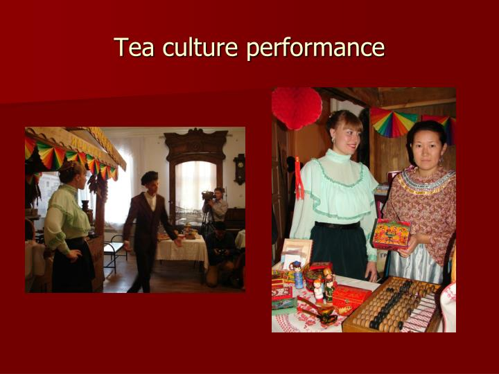 Tea culture performance