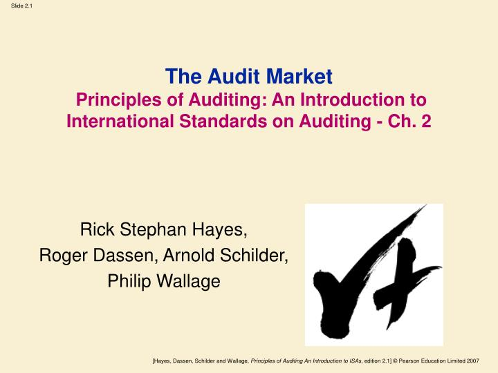 The audit market principles of auditing an introduction to international standards on auditing ch 2