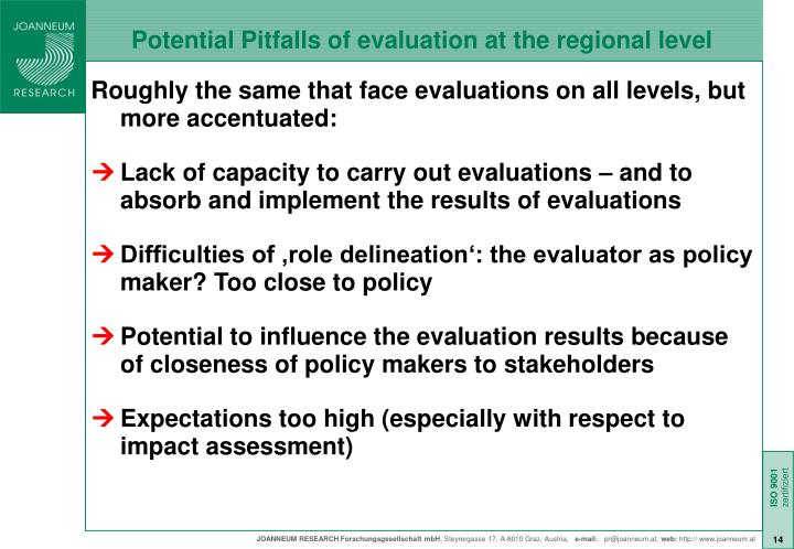 Potential Pitfalls of evaluation at the regional level