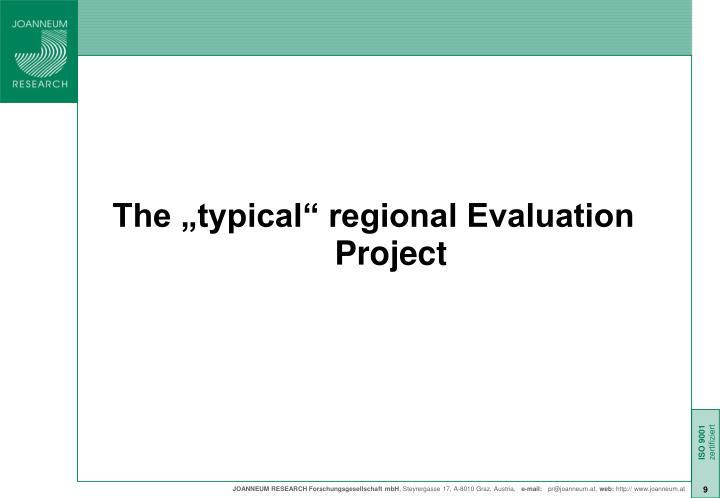 "The ""typical"" regional Evaluation Project"