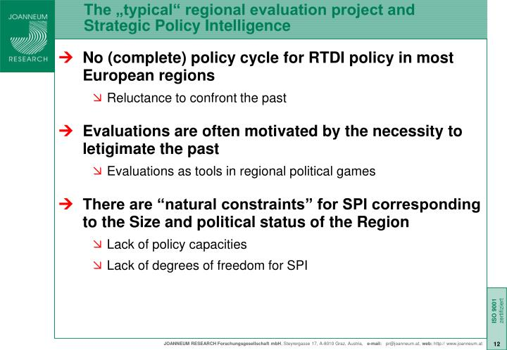 "The ""typical"" regional evaluation project and Strategic Policy Intelligence"