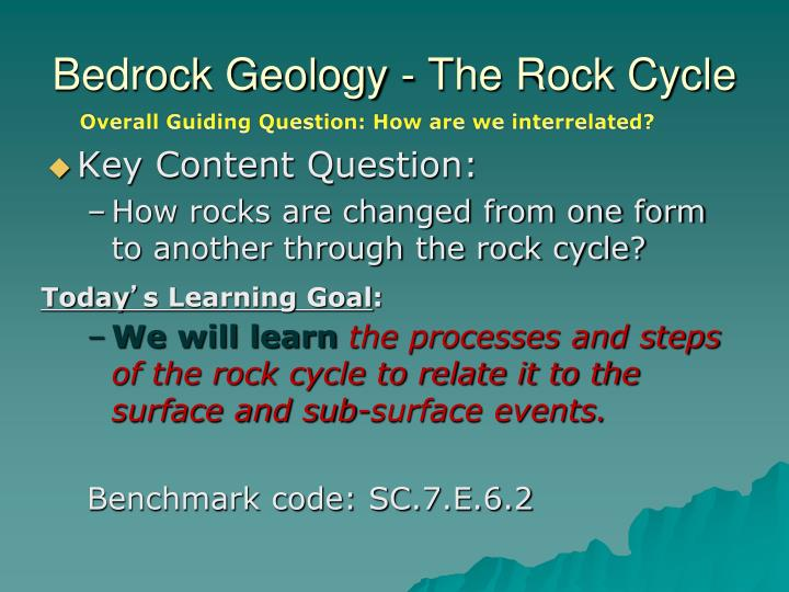Bedrock Geology - The Rock Cycle