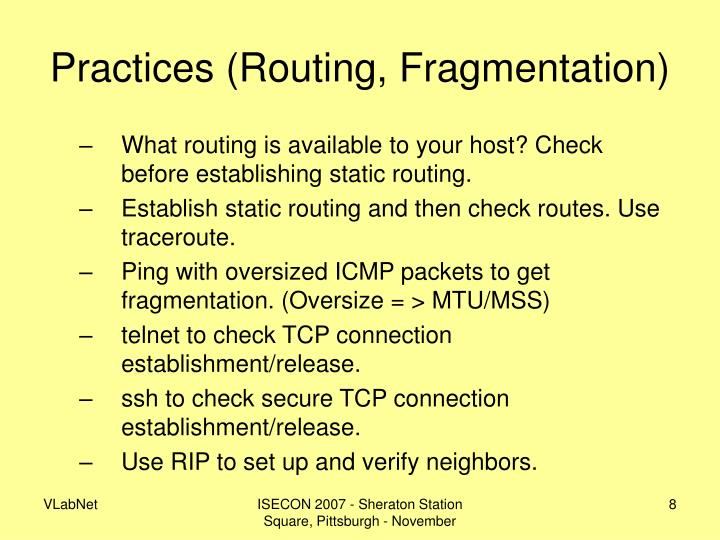 Practices (Routing, Fragmentation)