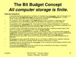 the bit budget concept all computer storage is finite
