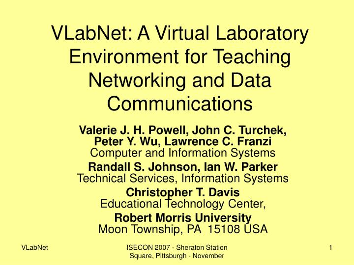 VLabNet: A Virtual Laboratory Environment for Teaching Networking and Data Communications