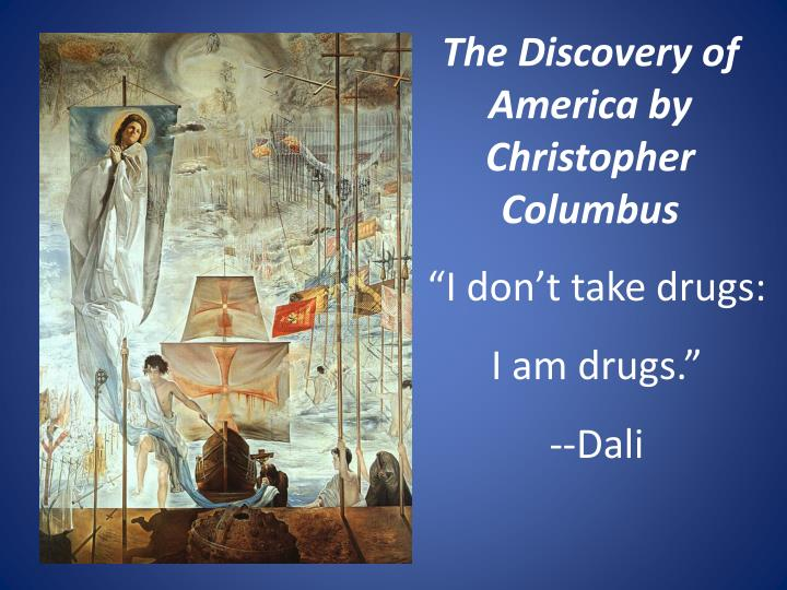 How did Christopher Columbus' discovery change history?