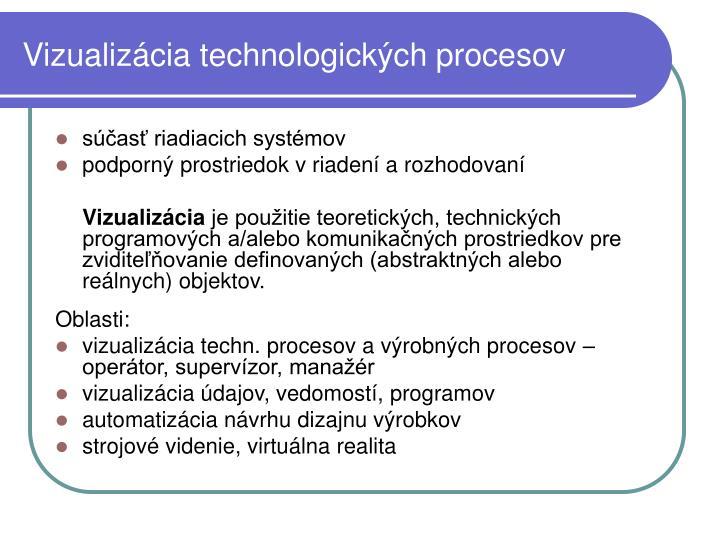 Vizualizácia technologických procesov
