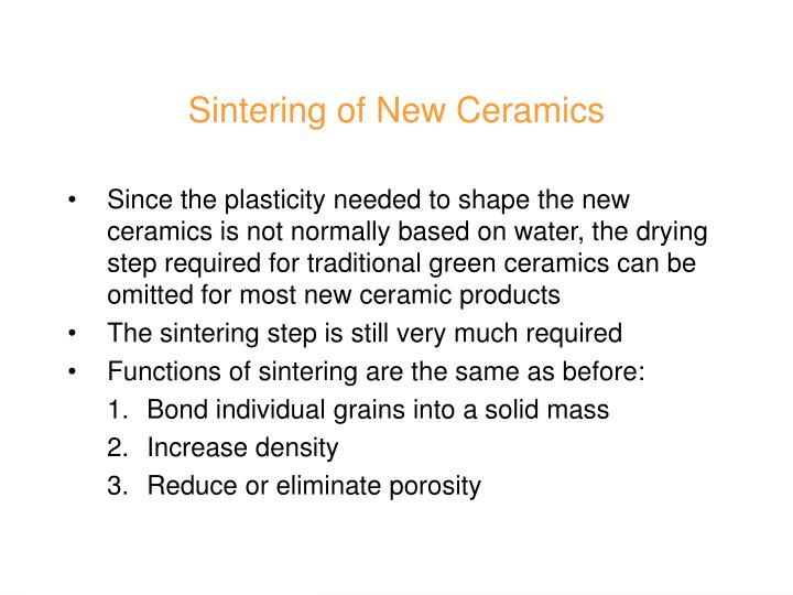Sintering of New Ceramics