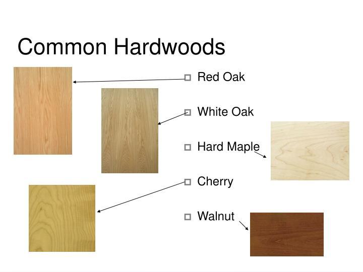 Common Hardwoods