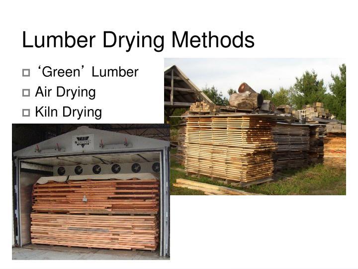 Lumber Drying Methods