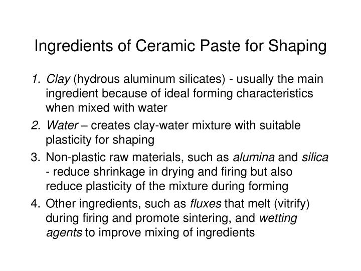 Ingredients of Ceramic Paste for Shaping