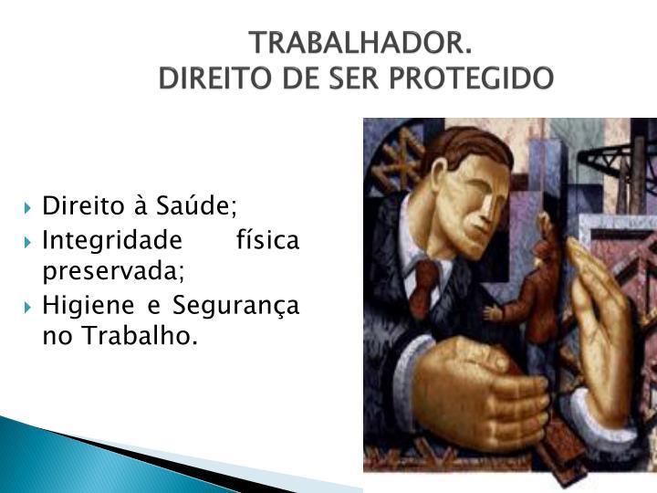 TRABALHADOR.
