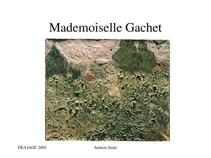 Mademoiselle Gachet