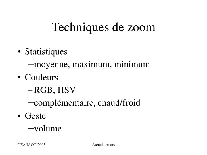 Techniques de zoom