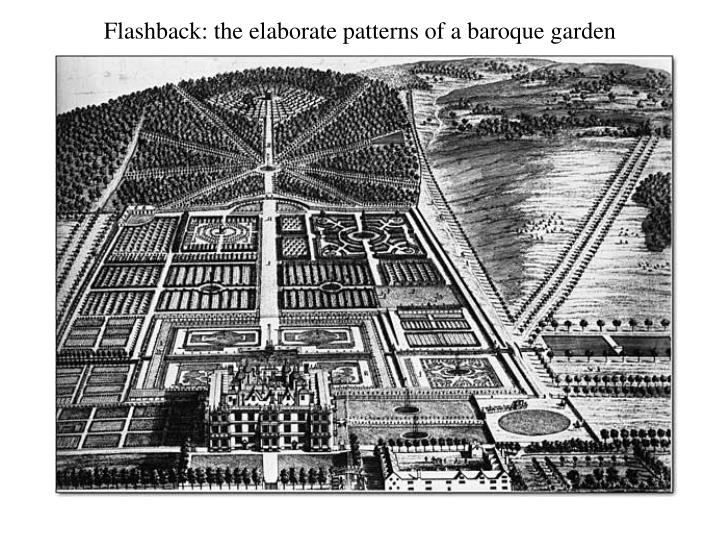 Flashback: the elaborate patterns of a baroque garden