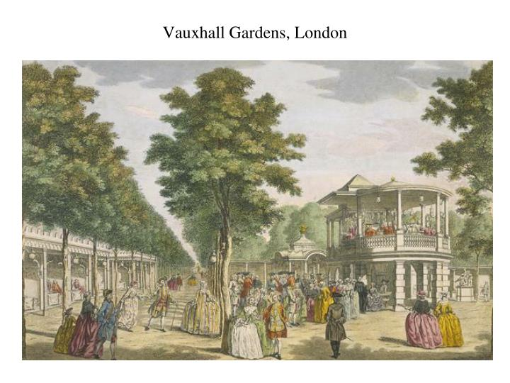 Vauxhall Gardens, London