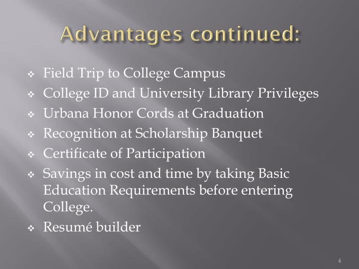 Advantages continued: