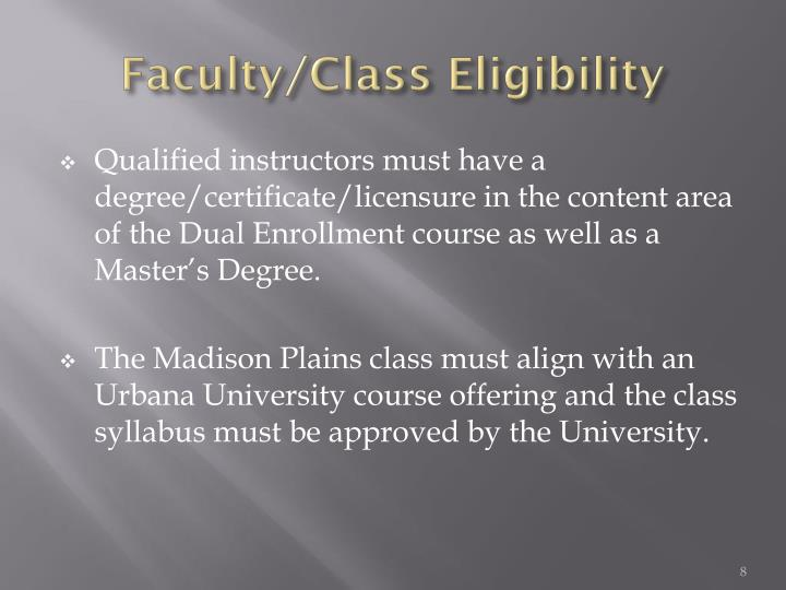Faculty/Class Eligibility