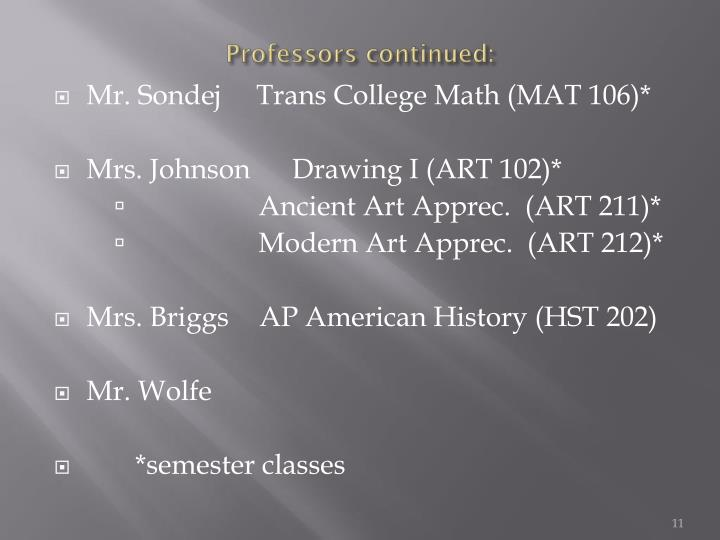 Professors continued:
